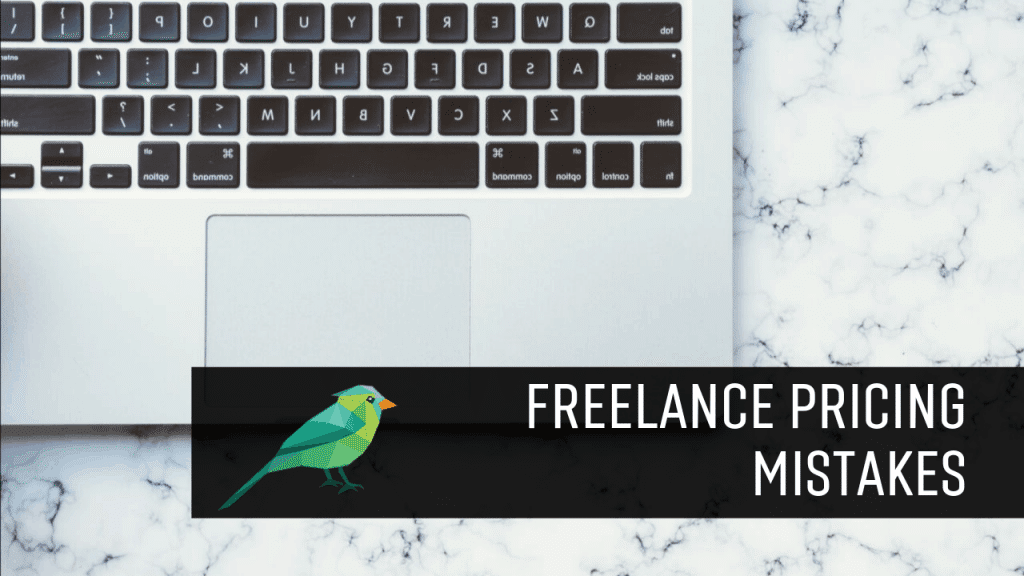 Freelance Pricing Mistakes: 3 Times I've Screwed Myself Making Someone Else Rich