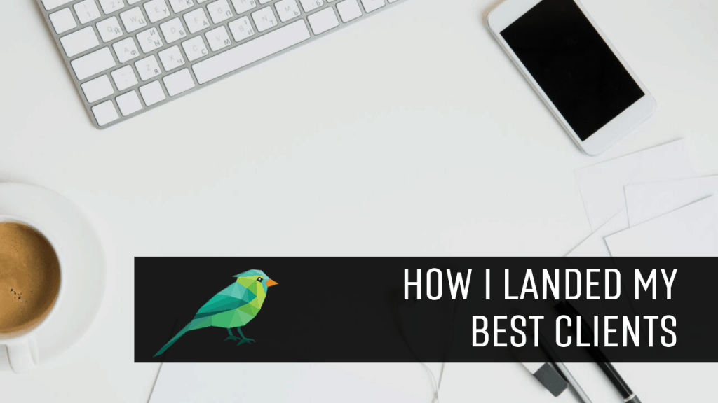 How I Landed One of My Best Long-Term Clients