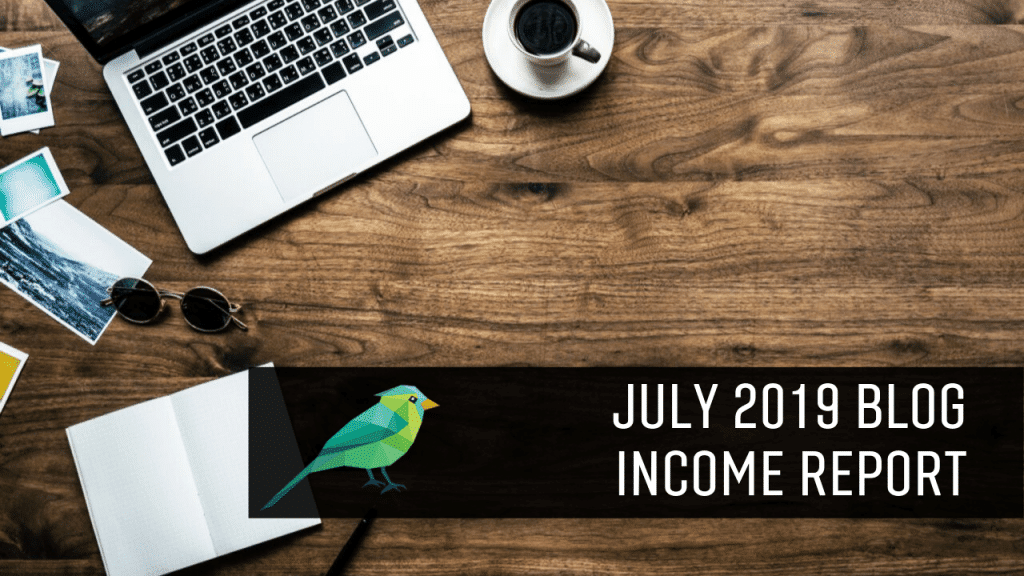 July 2019 Income Report: How Our TV Blog Made $5627.45 Last Month