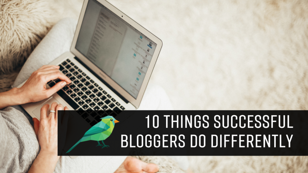 Why Your Blog Isn't Making Any Money: 10 Things Successful Bloggers Do Differently