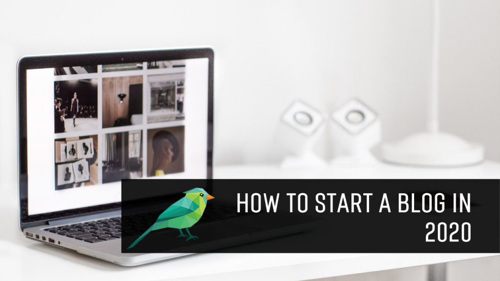 How to Start a Blog & Make Money With it in 2020