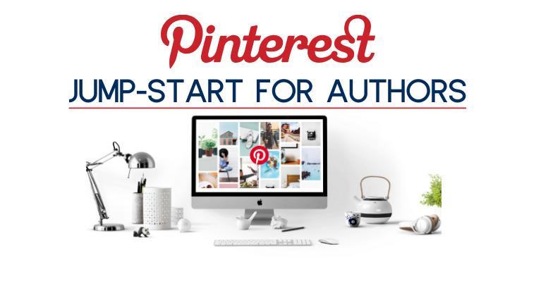 Pinterest Jump Start for Authors